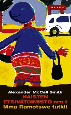 McCall Smith, Alexander: Mma Ramotswe tutkii -sarja