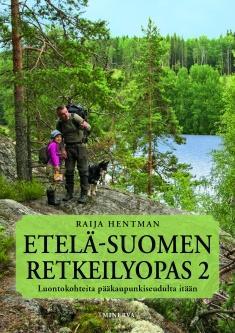 Hentman, Raija: Etelä-Suomen retkeilyopas 2