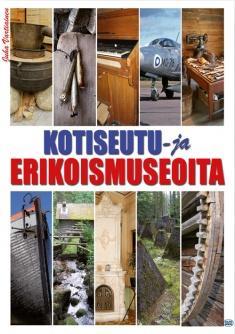 Juha Vartiainen: Kotiseutu- ja erikoismuseoita