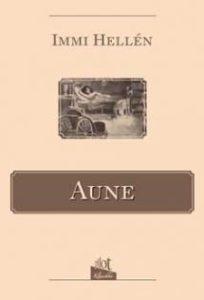 Immi Hellénin Aune-romaanin on kuvittanut Alexander Federley.